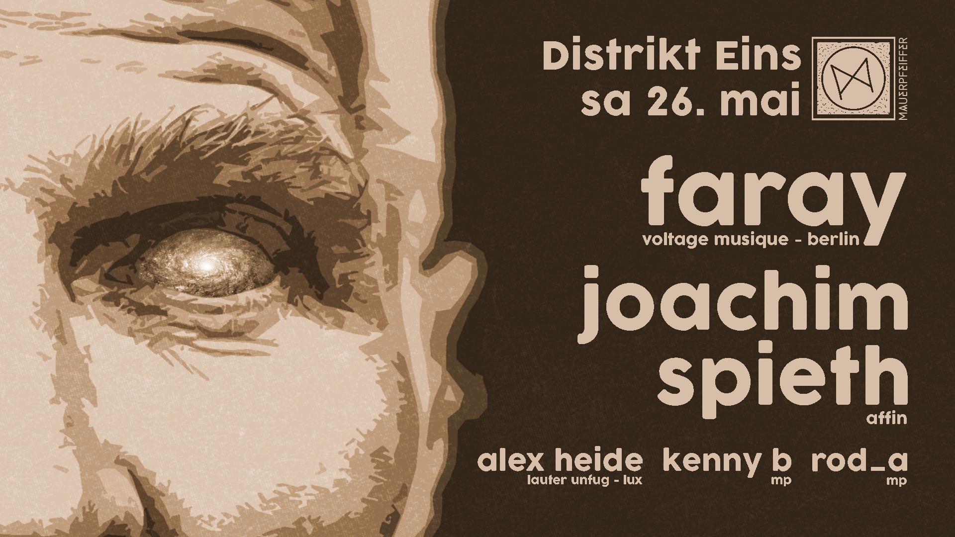 Distrikt Eins w/ Faray & Joachim Spieth