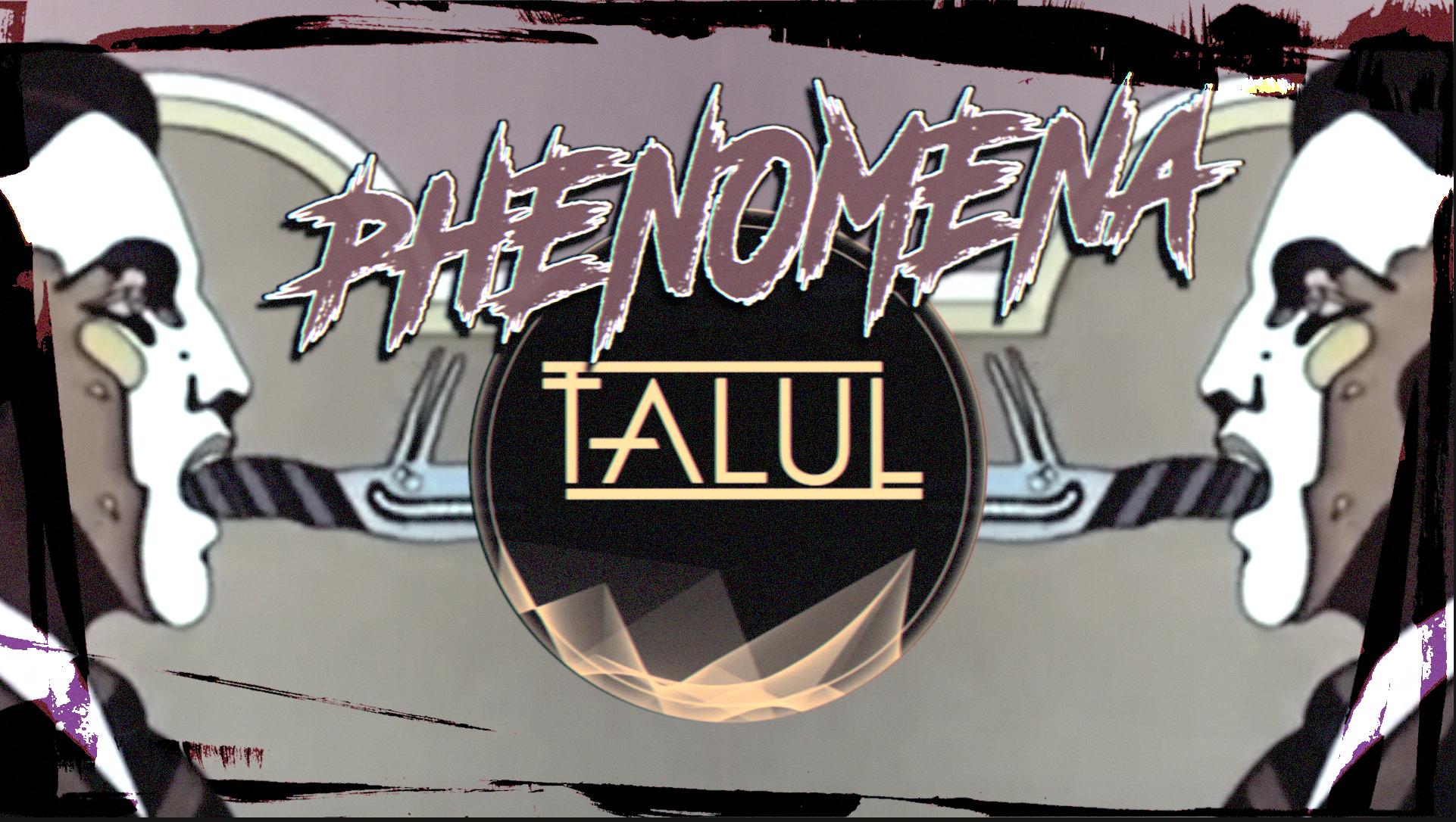 Phenomena mit Talul & Oovation Live