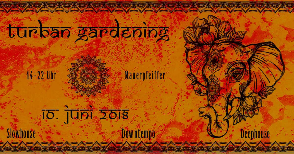 Turban Gardening (Downtempo, Slow House, Deep House)