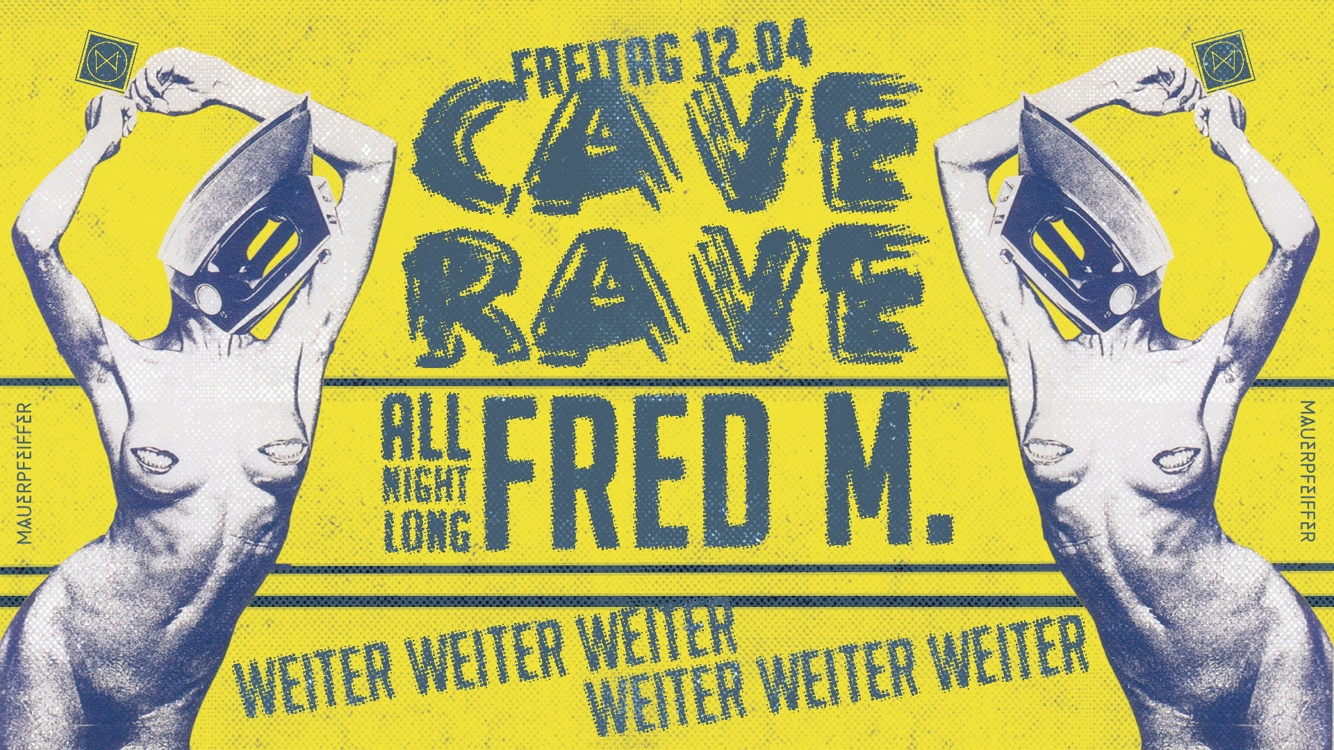 CAVE RAVE - Fred M. all night long