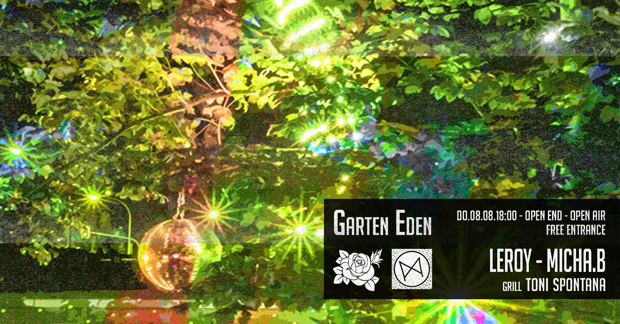 Garten Eden Open Air - Leroy & Micha.B - Eintritt frei!