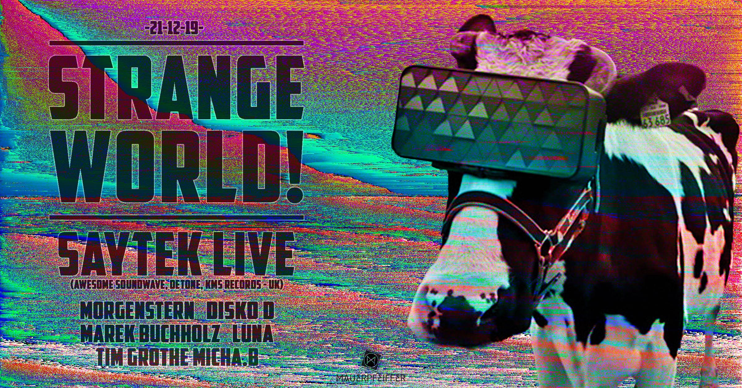 Strange World! - Saytek *live (Awesome Soundwave- UK)