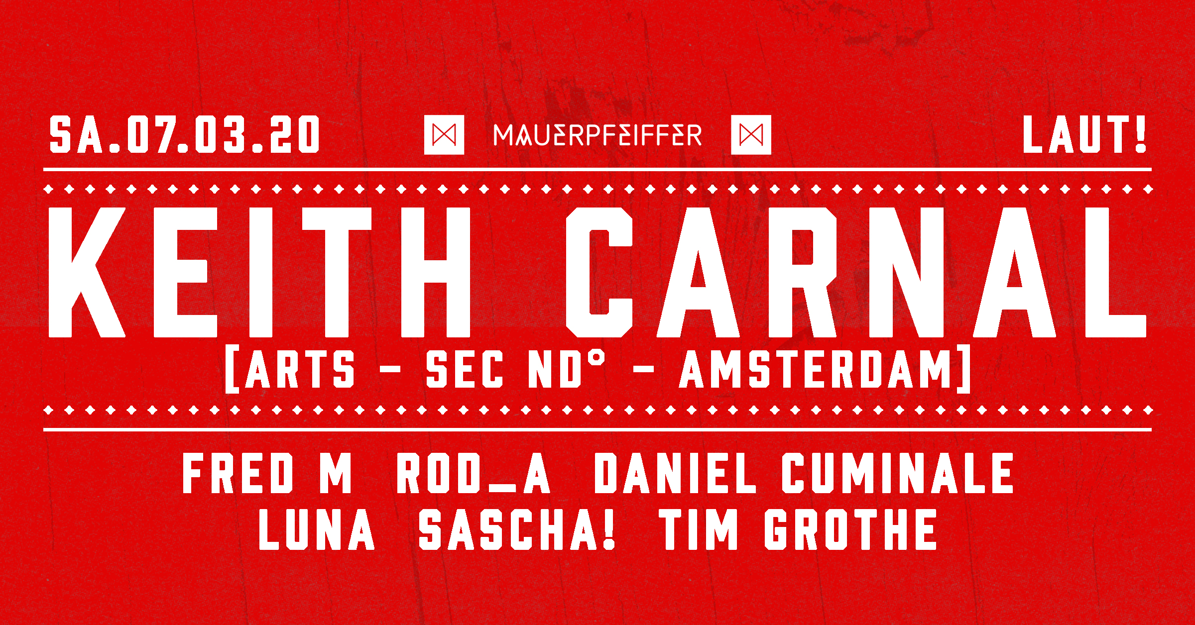 Laut! /w Keith Carnal (ARTS - SEC ND° - Amsterdam)