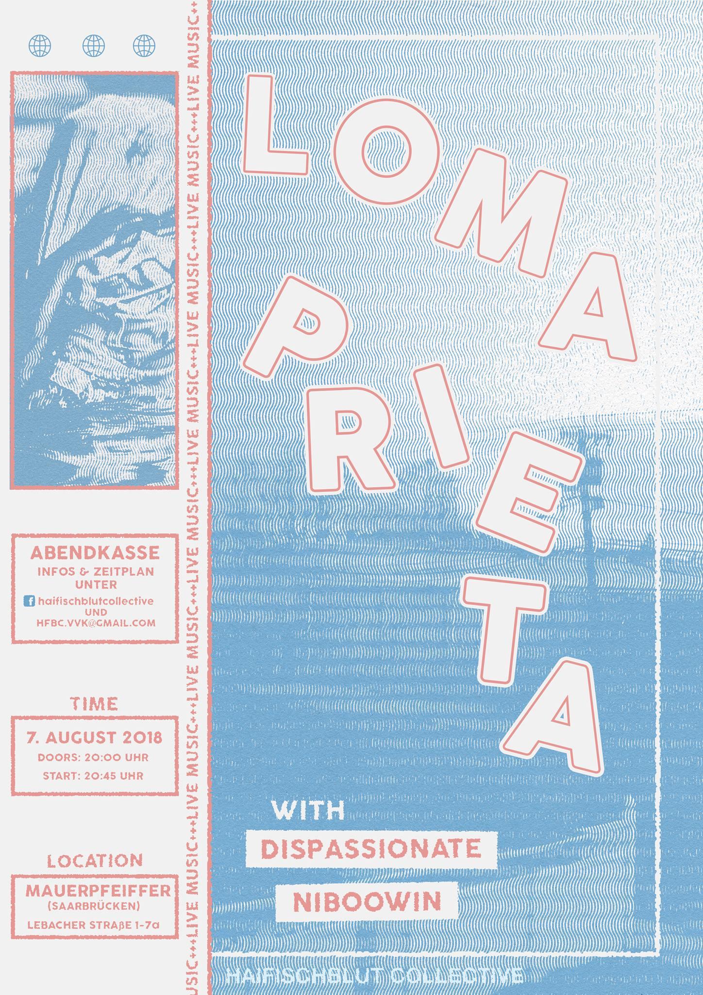 Loma Prieta & Niboowin & Dispassionate