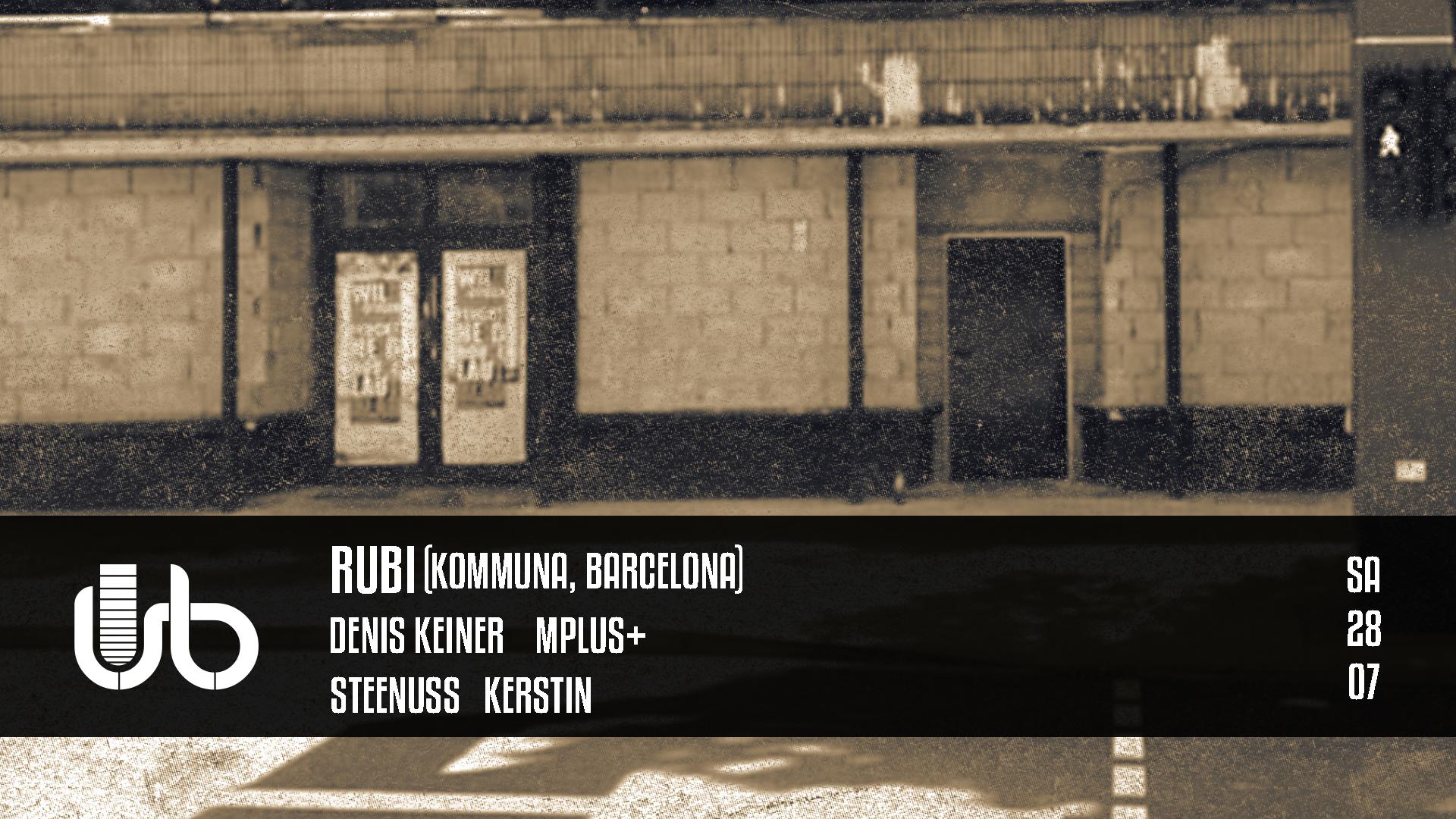 UBAR im Juli ! Rubi (Kommuna Tapes - Barcelona)