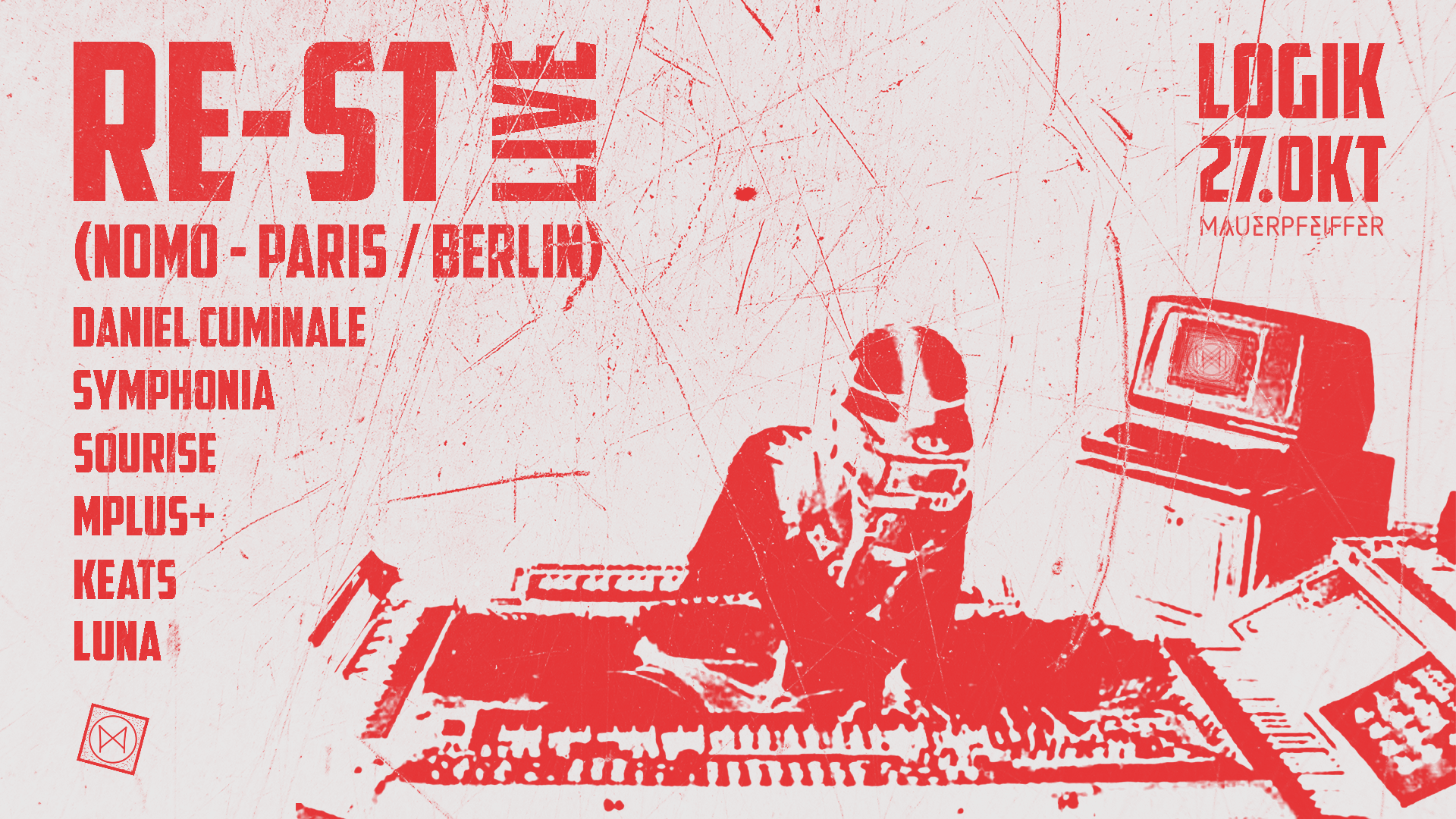 LOGIK w/ RE-ST live! (NOMO - Paris / Berlin)
