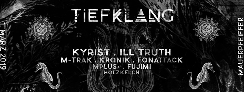 Tiefklang mit Kyrist & Ill Truth
