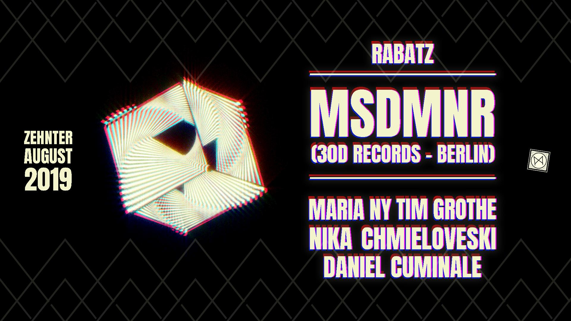 Rabatz ✦ M S D M N R (30D Records -Berlin)