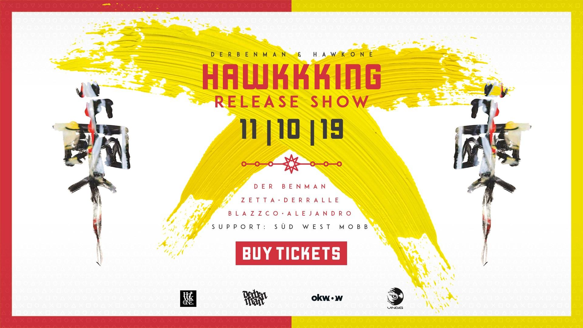 Der Benman - Hawkkking Release Show | Saarbrücken