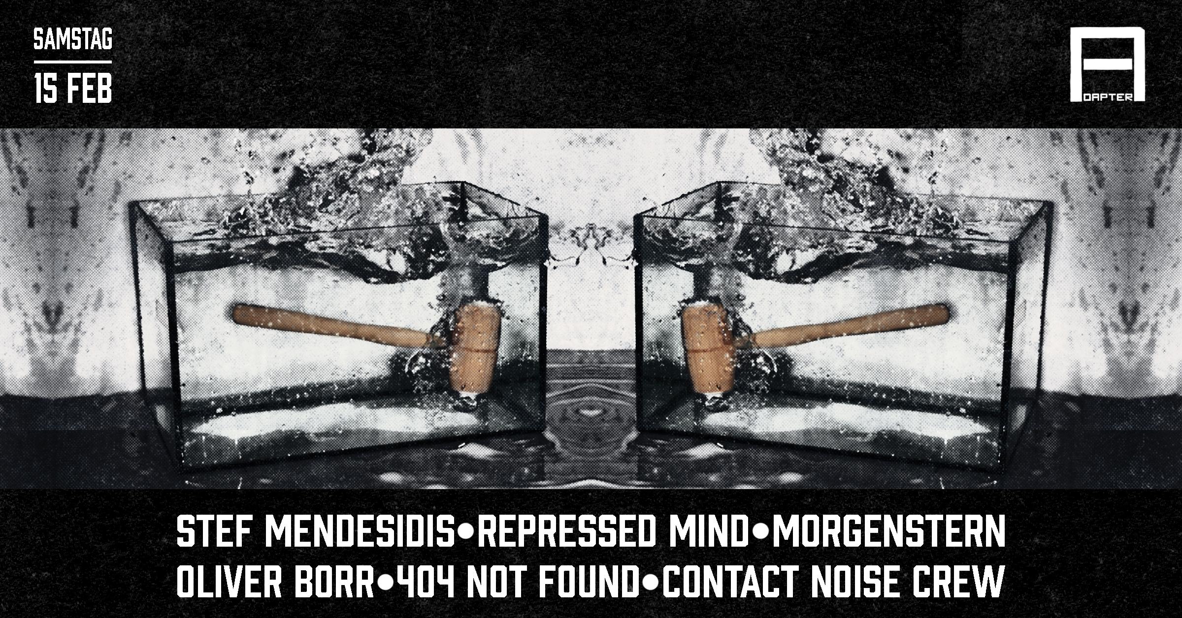 Adapter w/ Stef Mendesidis & Repressed Mind
